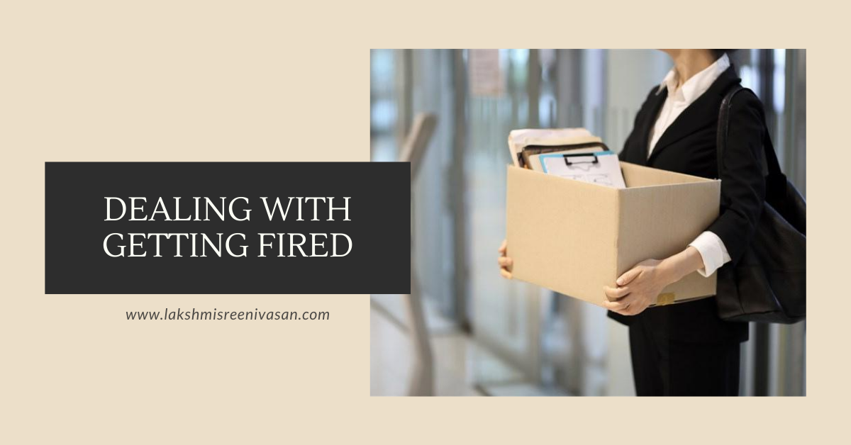 Dealing with getting fired